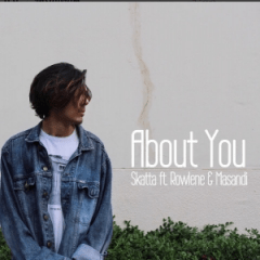 Skatta - About You Ft. Rowlene & Masandi